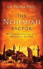 The Nehemiah Factor: 16 Characteristics of a…