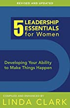 5 Leadership Essentials for Women, Revised…