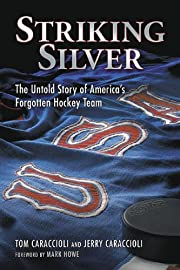 Striking Silver: The Untold Story of…