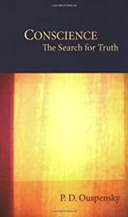 Conscience: The Search for Truth por P. D.…