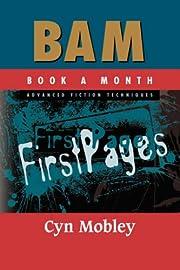 BAM Advanced Fiction Techniques: First Pages…