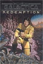 Battlestar Galactica : Redemption by Richard…