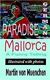 German Paradise Mallorca: A Funny Telling