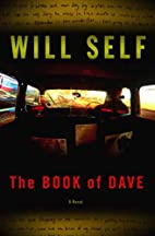 The Book of Dave: A Novel by Will Self