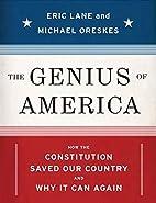 The Genius of America: How the Constitution…