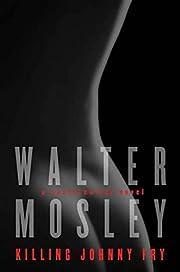 Killing Johnny Fry: A Sexistential Novel av…
