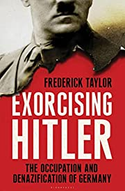 Exorcising Hitler: The Occupation and…