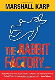 The Rabbit Factory: A Lomax & Biggs Mystery…