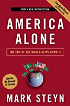 America Alone: The End of the World As We…