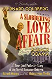 the slobbering love affair between the mainstream media and Obama cover