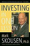 Investing in one lesson / Mark Skousen