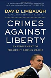 Crimes Against Liberty: An Indictment of…