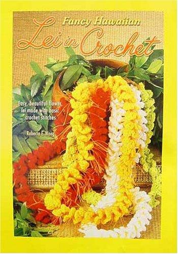 Free Crochet Pattern Hawaiian Lei Crochet And Knitting
