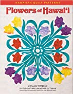 Flowers of Hawai'i Hawaiian Quilt…