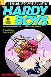 Board to Death (Hardy Boys Graphic Novels:…
