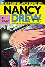 Ghost in the Machinery (Nancy Drew Graphic…