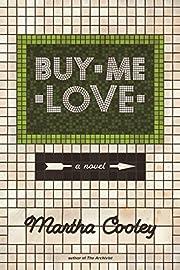 Buy me love av Martha Cooley