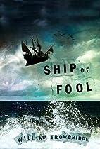Ship of Fool by William Trowbridge