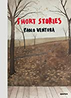 Paolo Ventura: Short Stories by Paolo…