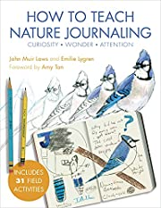 Laws guide to teaching nature journaling : A…