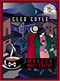 Murder most frothy / Cleo Coyle