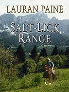 Salt-lick Range (Wheeler Large Print…