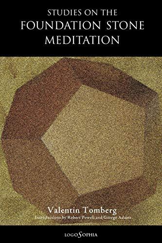 Studies on the Foundation Stone Meditation, Tomberg, Valentin; Powell, Robert