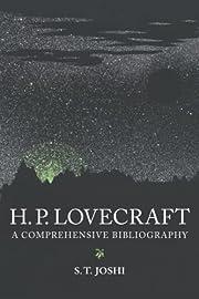H. P. Lovecraft: A Comprehensive…
