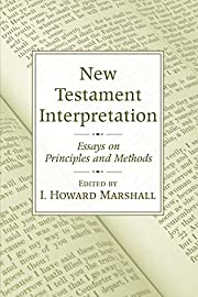 New Testament Interpretation: Essays on…