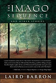 The Imago Sequence and Other Stories –…