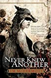 Never Knew Another (Dogsland Trilogy)