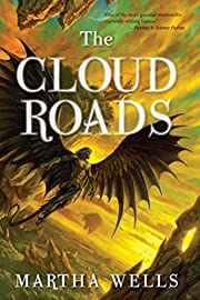 The Cloud Roads (The Books of the Raksura)…
