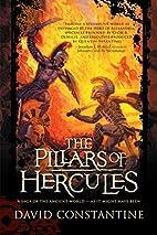 The Pillars of Hercules by David Constantine