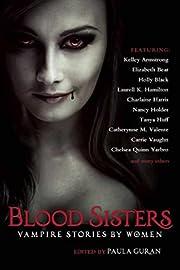 Blood Sisters: Vampire Stories by Women de…