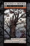 Beyond the woods : fairy tales retold / edited by Paula Guran