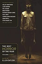 The Best Horror of the Year Volume Eight by…