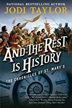 And the Rest Is History: The Chronicles of…