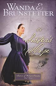 A Sister's Hope (Sisters of Holmes County,…