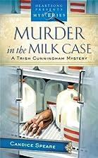 Murder in the Milk Case by Candice Miller…
