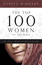 THE TOP 100 WOMEN OF THE BIBLE (Barbour…