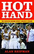 Hot Hand: The Statistics Behind Sports'…