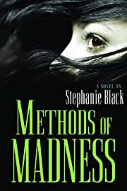 Methods of Madness por Stephanie Black