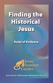 Finding the Historical Jesus: Rules of…