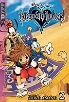 Kingdom Hearts, Volume 2 by Shiro Amano