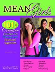Mean Girls: 101 1/2 Creative Strategies for…
