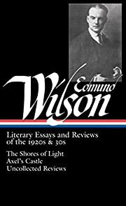Edmund Wilson: Literary Essays and Reviews…