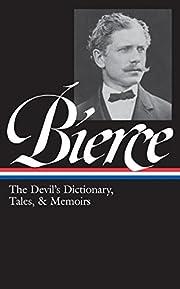 Ambrose Bierce: The Devil's Dictionary,…