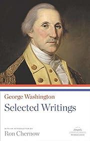 George Washington: Selected Writings: A…