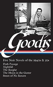 David Goodis: Five Noir Novels of the 1940s…