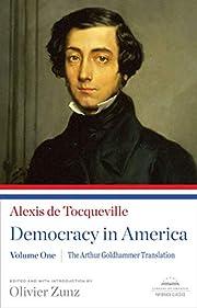 Democracy in America: The Arthur Goldhammer…